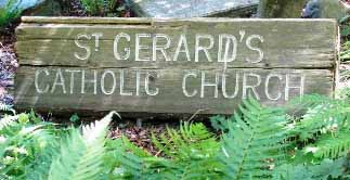 "The original ""St. Gerard's Catholic Church"" sign, thirty-six years later. Suzanna Wright photo."